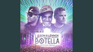 La Botella (Remix) (feat. Naldo Benny)