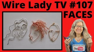 How To Make Wire Face Earrings: Wire Lady TV Ep. 107 Livestream Replay
