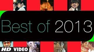 "Bollywood ""Best Songs of 2013"" (July 2013 - December 2013"