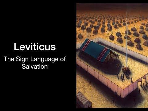 Leviticus The Sign Language of Salvation part 2