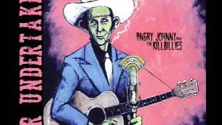 Angry Johnny And The Killbillies-Mr Undertaker