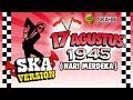 SKA 86 HARI MERDEKA 17 Agustus 1945 Reggae SKA Version