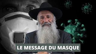LE MESSAGE DU MASQUE