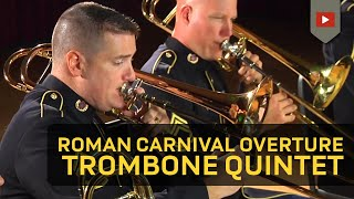 Roman Carnival Overture Op. 9 for Five Trombones