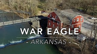 War Eagle, AR - Most Touristed in NW Arkansas