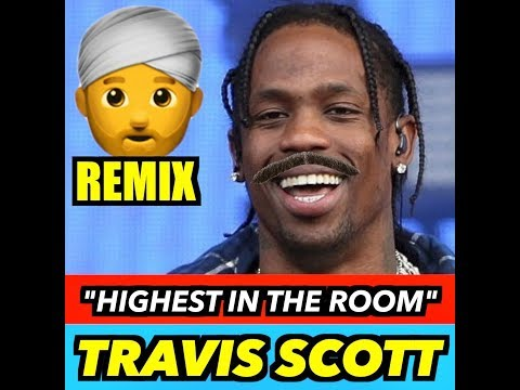 Travis Scott - Highest In The Room (INDIAN VERSION)