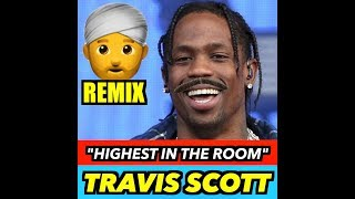 Travis Scott – Highest In The Room (INDIAN VERSION)