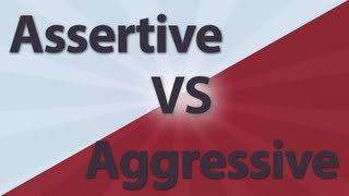 Inspirational Quote - Difference between assertive and aggressive (Video)