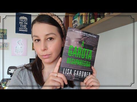 [Eu li] A garota desaparecida, Lisa Gardner (Série D.D. Warren, 8)