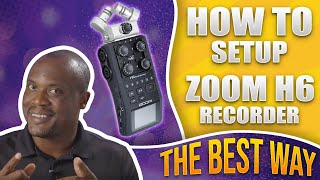 Zoom H6 Audio Recorder Setup, Ep.5 Tutorial