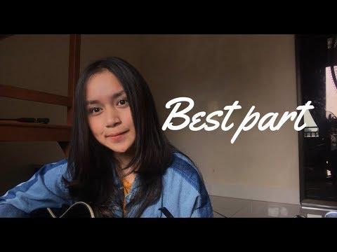 Best Part - Daniel Caesar ft H.E.R ( Chintya Gabriella Cover)