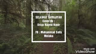 Selawat Tafrijiyah Cover By Ustaz Nazrul Nasir