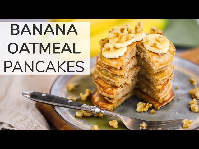 BANANA OATMEAL PANCAKES   easy + healthy breakfast meal prep