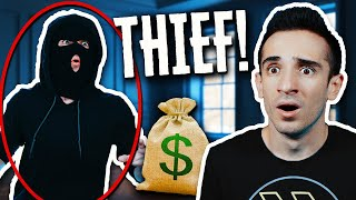 ROBBER IN MY HOUSE!