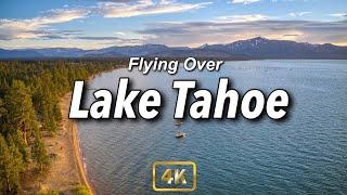 Lake Tahoe Drone Tour (4K)