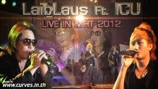 Laib Laus Ft. ICU Live In Miss Hmong Thailand 2012