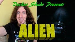 Alien Review by Decker Shado