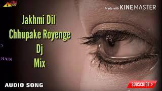 Zakhmi Dil Chupake Royenge Dj Mix Mp3 Song Pk Music Channel New Bhojpuri Mp3
