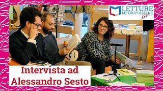 Letture Metropolitane Live #6 incontro con Alessandro Sesto, Libreria Trebisonda (Torino)