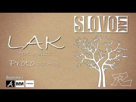 LAK - LAK & Avisto - Proto (prod. Arný)