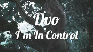 Dvo x AlunaGeorge - I'm In Control (Remix)