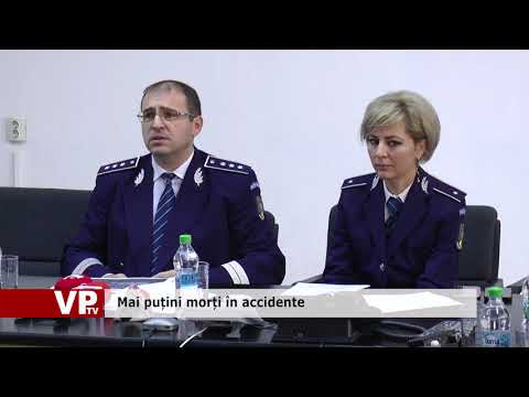Mai puțini morți în accidente