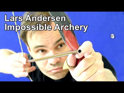 Archery You Wouldn't Believe was Humanly Possible