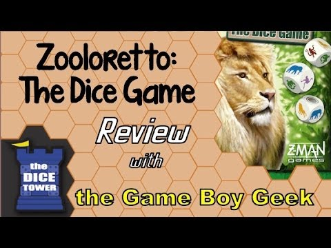 Dice Tower:The Game Boy Geek Reviews Zooloretto the Dice Game