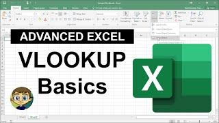 Advanced Excel - VLOOKUP Basics 2017 Tutorial