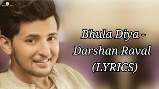 Bhula Diya (Lyrics) - Darshan Raval - YouTube