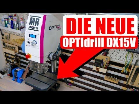 Die PERFEKTE Tischbohrmaschine für den PROFI - OPTIdrill DX15V