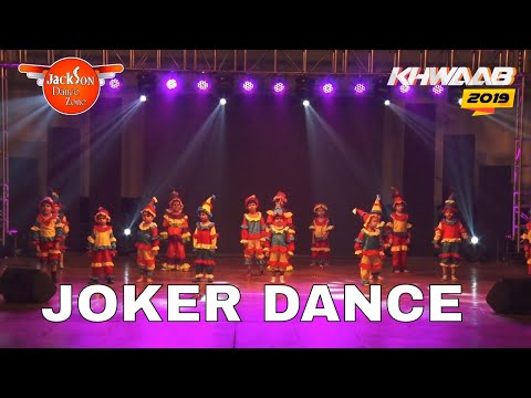 Joker Dance | stage perfomance | Khwaab 2019 | Jackson Dance Zone