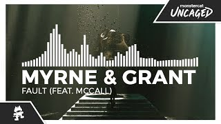 Gambar cover MYRNE & Grant - Fault (feat. McCall) [Monstercat Release]