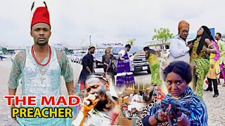 THE MAD PREACHER complete full movie( NEW MOVIE ) ZUBBY MICHAEL 2021 LATEST NIGERIAN NOLLYWOOD MOVIE