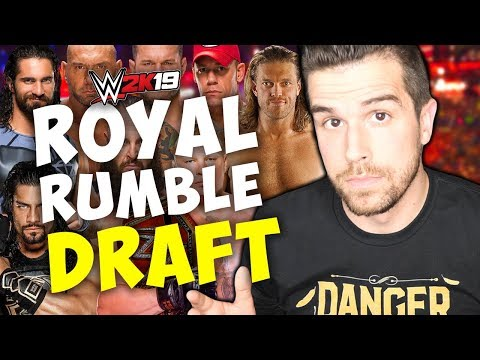 WWE 2K19 ROYAL RUMBLE DRAFT!! (w/ nL Jawnny)