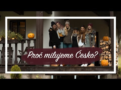 Proč milujeme Česko? | By Weef