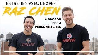 Les 4 personnalités - Interview motivante de Raz Chen