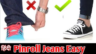 How To PinRoll Jeans Easy Way In Hindi | Indian Fashion Hacks