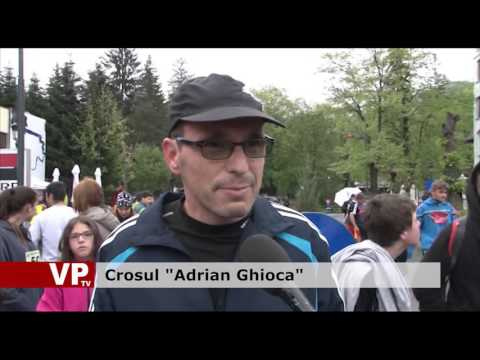 "Crosul ""Adrian Ghioca"""