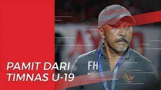 Fakhri Husaini Pamit dari Timnas U-19 Indonesia seusai Berhasil Bawa Timnas Lolos ke Piala Asia U-19