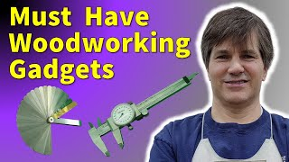 Top Woodworking Gadgets - MUST HAVE ITEMS