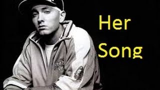 Eminem - Her Song Lyrics