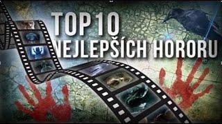 Top 10 Nejlepších hororů | CZ/SK