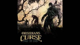 Obsidians Curse - Rise Above (2016)