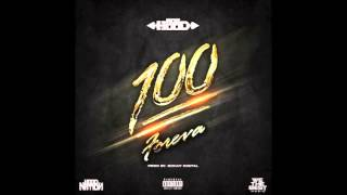 100 Foreva - Ace Hood