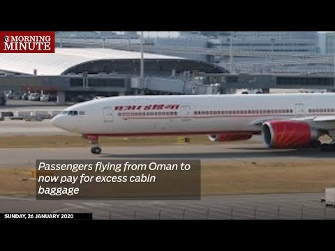 Passengers flying from Oman to now pay for excess cabin baggage
