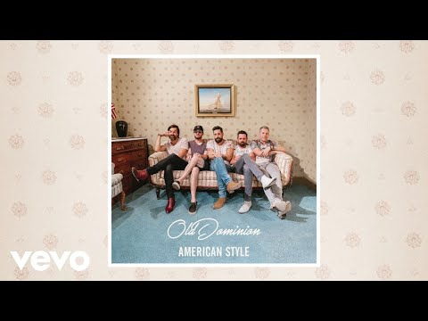 Old Dominion - American Style (Audio)