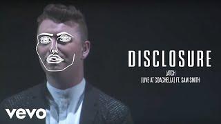 Disclosure   Latch (Live At Coachella) Ft. Sam Smith