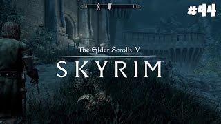 The Elder Scrolls V: Skyrim Special Edition - Прохождение #44: Стража Рассвета