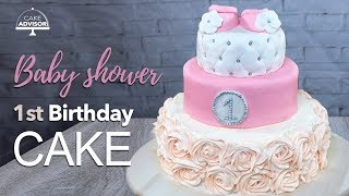 1st birthday cake, Baby shower cake for girls tutorial+recipe by Cake Advisor